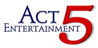 Act 5 Entertainment